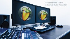 Photo of SOUND LIKE A PRO: THE BASICS OF FL STUDIO & EDM PRODUCTION