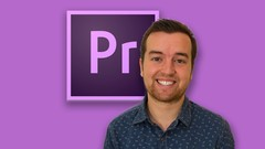 Photo of ADOBE PREMIERE PRO CS6: THE COMPLETE VIDEO EDITING COURSE