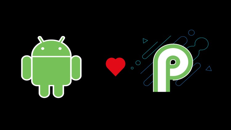 THE COMPLETE ANDROID P + JAVA DEVELOPER COURSE™ : 2019