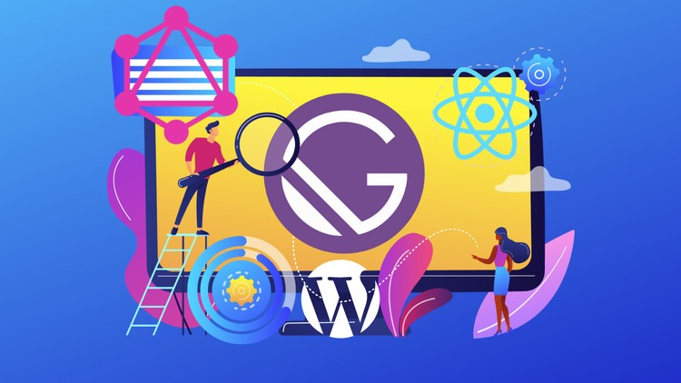Photo of GATSBY JS: BUILD PWA BLOG WITH GRAPHQL AND REACT + WORDPRESS